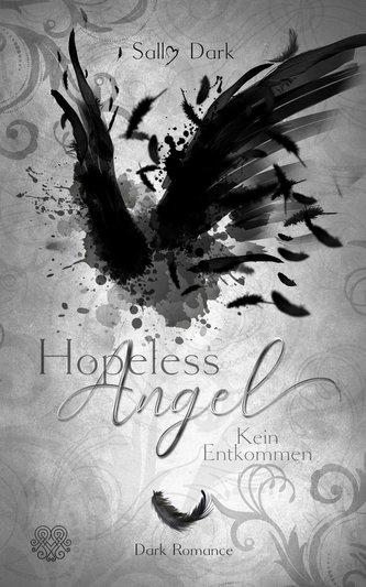 Hopeless Angel - Kein Entkommen (Band 2)