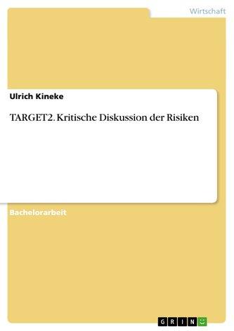 TARGET2. Kritische Diskussion der Risiken