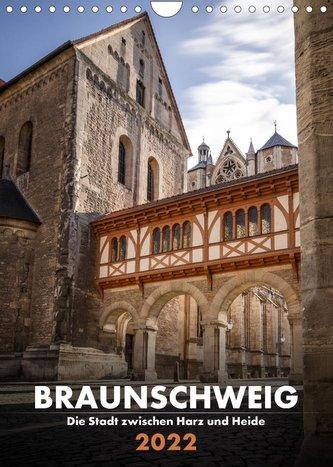 Braunschweig - Die Stadt zwischen Harz und Heide (Wandkalender 2022 DIN A4 hoch)