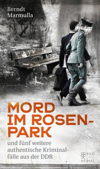 Mord im Rosenpark