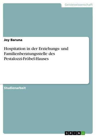Hospitation in der Erziehungs- und Familienberatungsstelle des Pestalozzi-Fröbel-Hauses