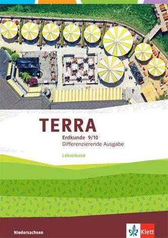 TERRA Erdkunde 9/10. Handreichungen für den Unterricht Klasse 9/10. Differenzierende Ausgabe Niedersachsen