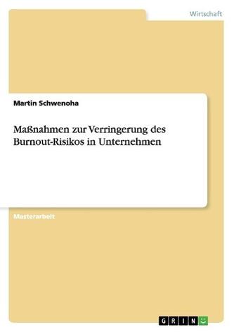Maßnahmen zur Verringerung des Burnout-Risikos in Unternehmen