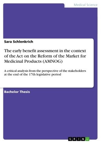 The early benefit assessment in the context of the Act on the Reform of the Market for Medicinal Products (AMNOG)