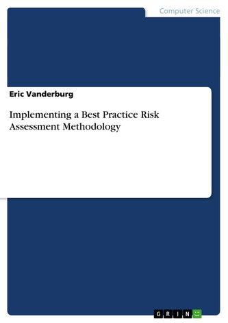 Implementing a Best Practice Risk Assessment Methodology