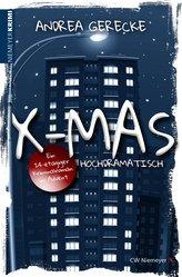 X-Mas: Hochdramatisch