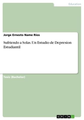 Sufriendo a Solas. Un Estudio de Depresíon Estudiantil