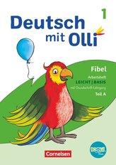 Deutsch mit Olli Erstlesen 1. Schuljahr. Arbeitsheft Leicht / Basis inkl. Grundschrift-Lehrgang