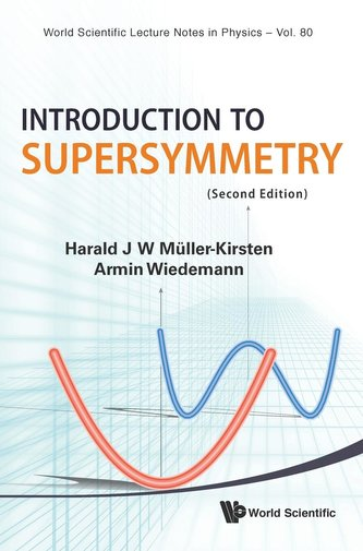 INTRODUCTION TO SUPERSYMMETRY (2ND EDITION)