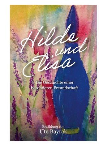 Hilde und Elisa