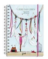 Liebe das Leben - Taschenkalender 2022
