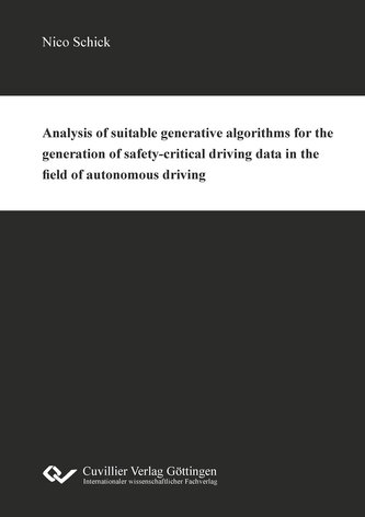 Analysis of suitable generative algorithms for the generation of safety-critical driving data in the field of autonomous driving