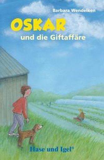 Oskar und die Giftaffäre / Neuausgabe. Schulausgabe