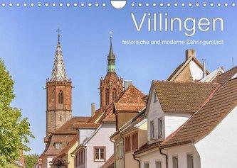Villingen - historische und moderne Zähringerstadt (Wandkalender 2022 DIN A4 quer)