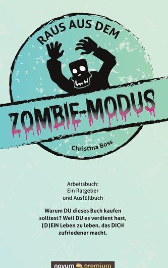 Raus aus dem Zombie-Modus
