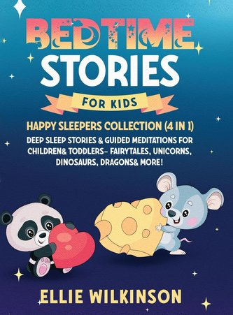Bedtime Stories For Kids- Happy Sleepers Collection (4 in 1): Deep Sleep Stories & Guided Meditations For Children& Toddlers- Fa