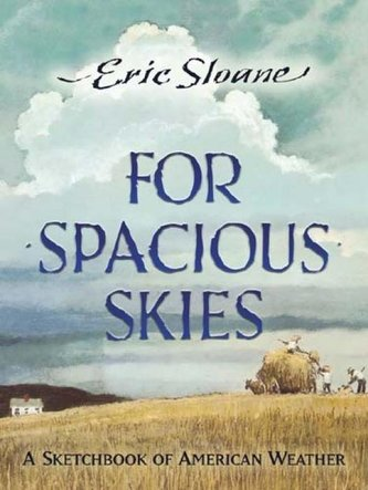 For Spacious Skies: A Sketchbook of American Weather