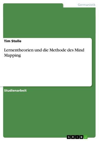 Lernentheorien und die Methode des Mind Mapping