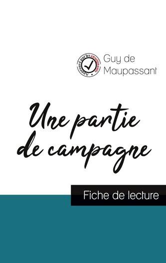 Une partie de campagne de Guy de Maupassant (fiche de lecture et analyse complète de l\'oeuvre)