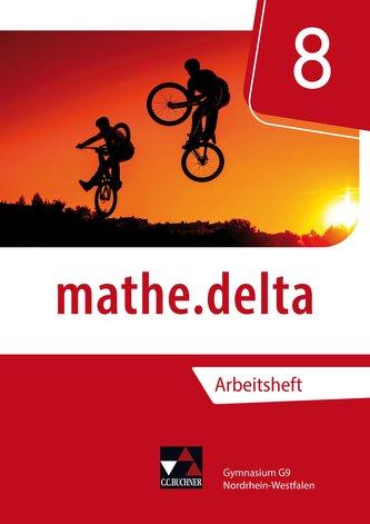 mathe.delta 8 Arbeitsheft Nordrhein-Westfalen