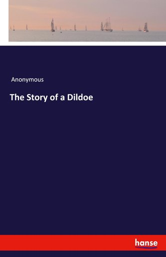The Story of a Dildoe