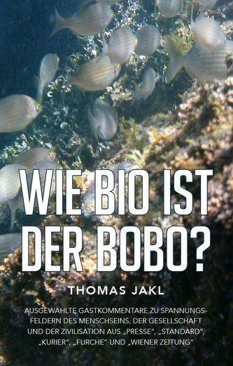 Wie bio ist der Bobo?