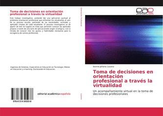 Toma de decisiones en orientación profesional a través la virtualidad
