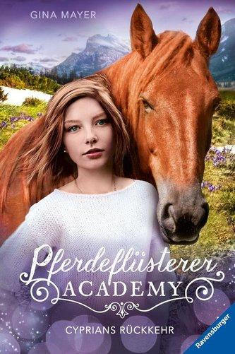 Pferdeflüsterer-Academy, Band 9: Cyprians Rückkehr