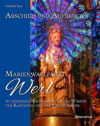 Abschied und Aufbruch - Marienwallfahrt Werl