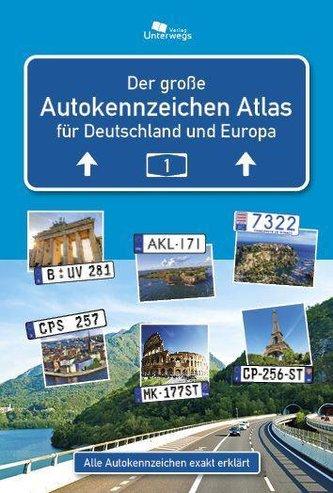 De Große Autokennzeichen Atlas Deutschland und Europa