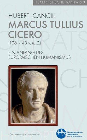 Marcus Tullius Cicero (106-43 v. u. Z.)