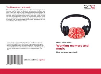 Working memory and music