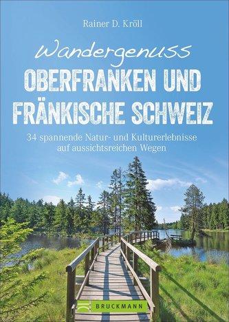 Wandergenuss Oberfranken und Fränkische Schweiz