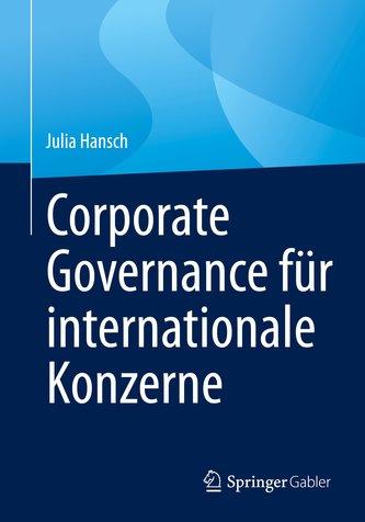 Corporate Governance für internationale Konzerne
