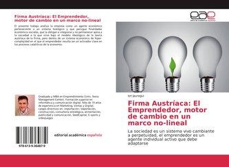 Firma Austríaca: El Emprendedor, motor de cambio en un marco no-lineal