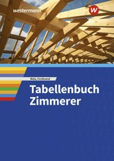 Tabellenbuch Zimmerer. Schülerband