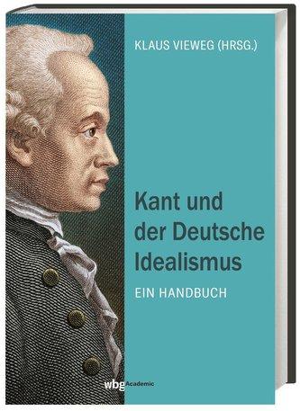 Kant und der Deutsche Idealismus