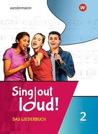 Sing out loud! 2. Das Liederbuch