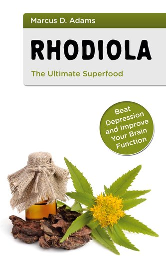 Rhodiola - The Ultimate Superfood