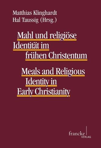 Mahl und religiöse Identität im frühen Christentum