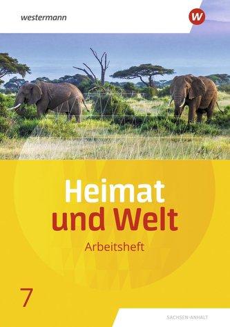Heimat und Welt 7. Arbeitsheft. Sachsen-Anhalt