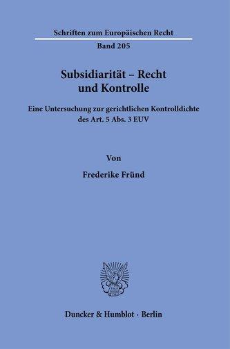 Subsidiarität - Recht und Kontrolle.