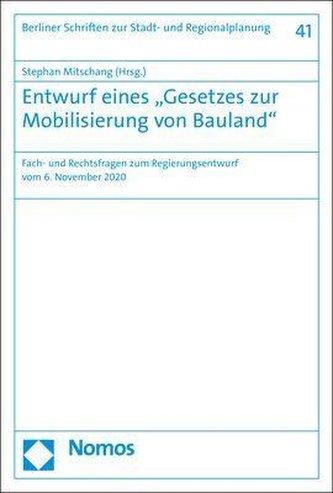 """Entwurf eines \""""Gesetzes zur Mobilisierung von Bauland\"""""""