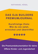 Das OJA Builders Premiumjournal
