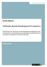 Fallstudie: Kundenbindung im E-Commerce