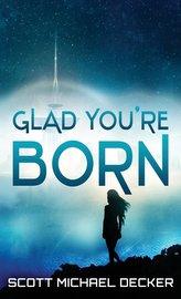 Glad You\'re Born