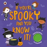 If You\'re Spooky and You Know It