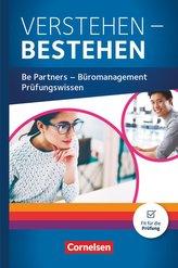 Be Partners - Büromanagement: Jahrgangsübergreifend - Prüfungswissen Büro - Schülerbuch