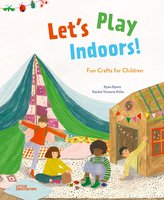 Let\'s Play Indoors!