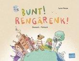 Bunt! - Kinderbuch Deutsch-Türkisch mit mehrsprachiger Hör-CD + MP3-Hörbuch zum Download